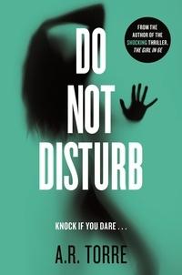 Alessandra Torre - Do Not Disturb.