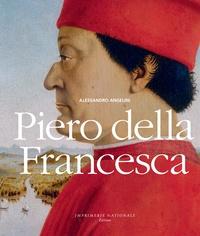 Alessandro Angelini - Piero Della Francesca.