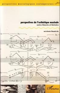 Alessandro Arbo et Michela Garda - Perspectives de l'esthétique musicale - Entre théorie et histoire.