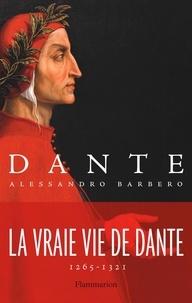 Alessandro Barbero - Dante.