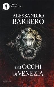 Alessandro Barbero - Gli occhi di Venezia.