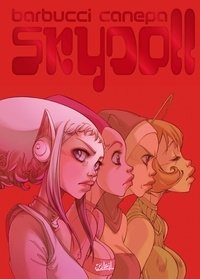 Alessandro Barbucci et Barbara Canepa - Sky Doll Tome 4 : Sudra - Edition prestige, inclus une galerie d'hommages inédits.