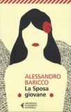 Alessandro Baricco - La Sposa giovane.
