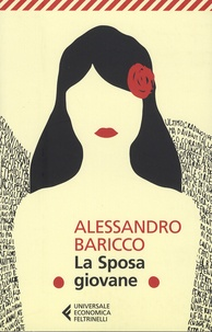La Sposa giovane - Alessandro Baricco | Showmesound.org