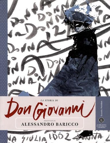 Alessandro Baricco - La Storia Di Don Giovanni.