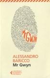 Alessandro Baricco - Mr Gwyn.