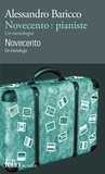 Alessandro Baricco - Novecento pianiste - Un monologue, édition bilingue français-italien.