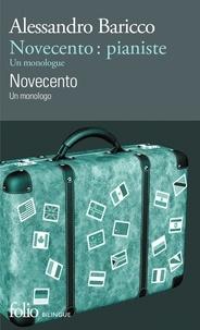 Novecento pianiste- Un monologue, édition bilingue français-italien - Alessandro Baricco | Showmesound.org