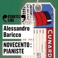 Alessandro Baricco et Jacques Gamblin - Novecento : pianiste.