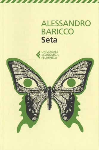 Alessandro Baricco - Seta.