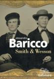 Alessandro Baricco - Smith & Wesson.
