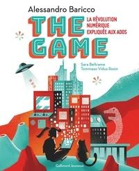 Alessandro Baricco - The Game - La révolution numérique expliquée aux ados.