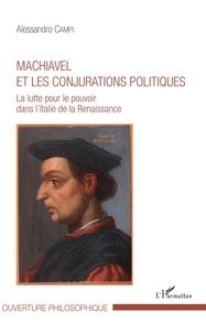 Goodtastepolice.fr Machiavel et les conjurations politiques - La lutte pour le pouvoir dans l'Italie de la Renaissance Image