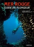 Alessandro Carletti et Andrea Ghisotti - Mer rouge - Guide du plongeur.