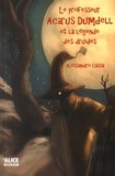 Alessandro Cassa - Le professeur Acarus Dumdell Tome 3 : Le professeur Acarus Dumdell et la légende des druides.