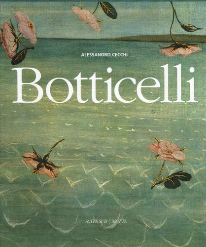 Alessandro Cecchi - Botticelli.