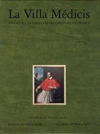 La Villa Médicis - Volume 4, Le collezioni del cardinale Ferdinando - I dipinti e le sculture.pdf