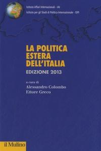 Alessandro Colombo - La politica estera dell'Italia.