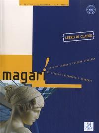 Alessandro De Giuli et Carlo Guastalla - Magari B1/C1 - Libro di classe.