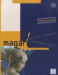 Alessandro De Giuli et Carlo Guastalla - Magari - Libro di classe B1/C1.