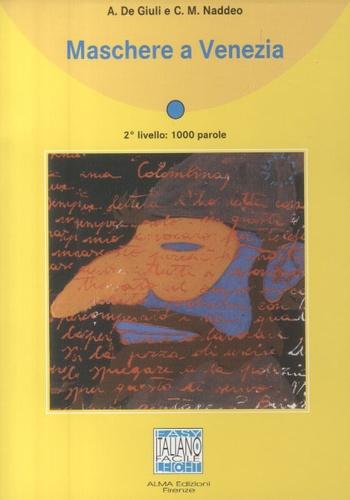 Alessandro De Giuli - Maschere a Venezia - 2° livello. 1 CD audio