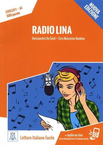 Alessandro De Giuli et Ciro Massimo Naddeo - Radio Lina - Livello 1, A1, 500 paroles.