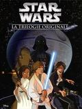 Alessandro Ferrari et Matteo Piana - Star Wars  : La trilogie originale - Intégrale. Un nouvel espoir ; L'empire contre-attaque ; Le retour du Jedi.