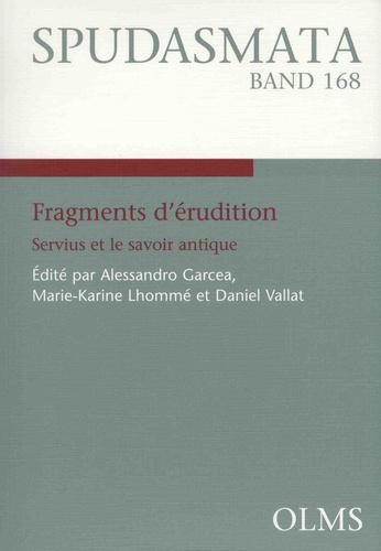 Fragments d'érudition. Servius et le savoir antique