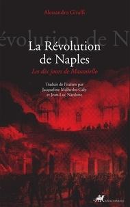 Alessandro Giraffi - La Révolution de Naples - Les dix jours de Masaniello.