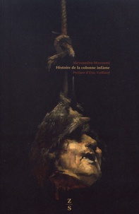 Alessandro Manzoni - Histoire de la colonne infâme.