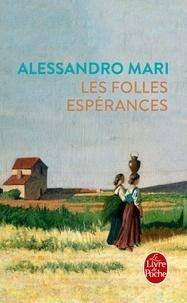 Télécharger des ebooks sur iPad mini Les folles espérances ePub DJVU PDF (French Edition) par Alessandro Mari