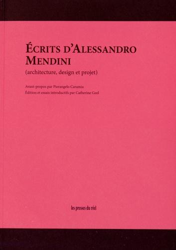 Alessandro Mendini - Ecrits d'Alessandro Mendini - Architecture, design et projet.