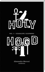 Alessandro Mercuri - Holyhood 1 : Holyhood.