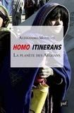 Alessandro Monsutti - Homo itinerans - La planète des Afghans.
