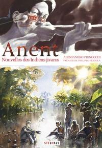 Alessandro Pignocchi - Anent - Nouvelles des Indiens jivaros.