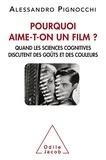 Alessandro Pignocchi - Pourquoi aime-t-on un film ? - Quand les sciences cognitives discutent des goûts et des couleurs.