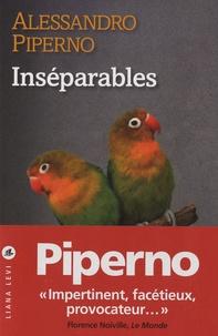 Alessandro Piperno - Inséparables.