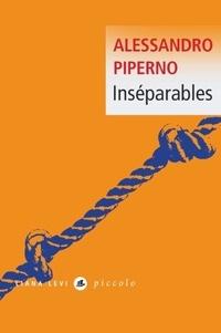Téléchargement gratuit de livres audio kindle Inséparables par Alessandro Piperno PDF 9791034902002
