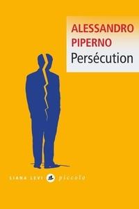 Alessandro Piperno - Persécution.