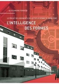 Alessandro Porotto - L'intelligence des formes - Le projet de logements collectifs à Vienne et à Francfort.