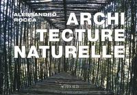 Alessandro Rocca - Architecture naturelle.