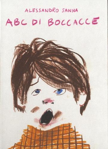 Alessandro Sanna - ABC di boccacce.