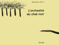 Alessandro Sanna - L'orchestre du chat noir.