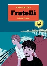 Alessandro Tota - Fratelli.