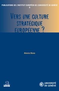 Alessia Biava - Vers une culture stratégique européenne ?.