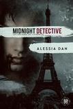 Alessia Dan - Midnight detective - Les arcanes de l'éternité.