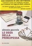 Alessia Gazzola - Le ossa della principessa.