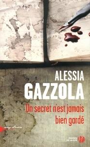 Alessia Gazzola - Un secret n'est jamais bien gardé.