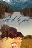 Alessia Jourdain - Back to you, tomes 1 & 2 : L'intégrale.