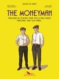 Alessio De Santa - The Moneyman - Personne ne pouvait tenir tête à Walt Disney, personne, sauf son frère....